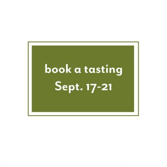 Book a tasting Sept 17-21